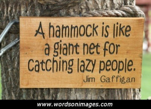 Funny garden quotes