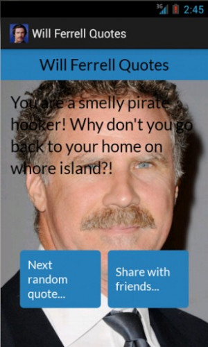 View All Will Ferrell Quotes