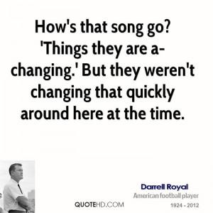 Darrell Royal Quotes