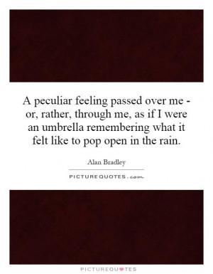 Umbrella Quotes | Umbrella Sayings | Umbrella Picture Quotes