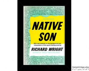... Son Framed Art, Framed Prints, Native Son Poster, Richard Wright Quote