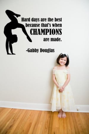 Gabby-Douglas-Gymnastic-Quote-Champions-Vinyl-Wall-Decal-Sticker-16 ...