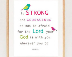 prints - Be strong and courageous - nursery bible verse quote - Bible ...