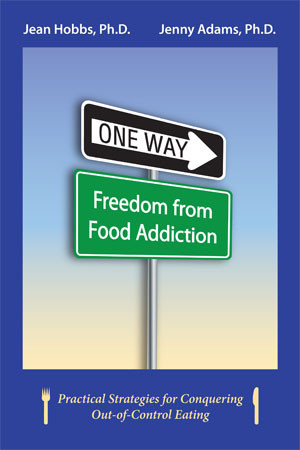 Purchase One Way: Freedom From Food Addiction