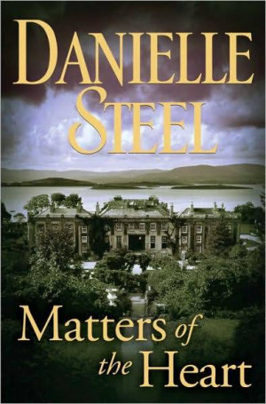 Book Review: 'Matters of the Heart' by Danielle Steel