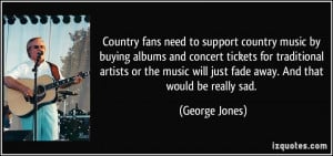 George Jones Quote