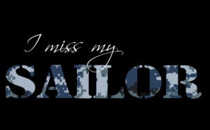 Miss My Sailor Quotes Miss my sailor by