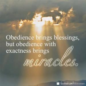 ... obedient missionary! #LDS quote #Missionary work PreparetoServe.com