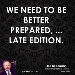 We need to be better prepared, ... Late Edition.