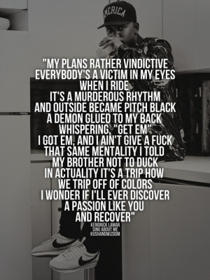 Quotes From Kendrick Lamar