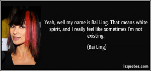 More Bai Ling Quotes