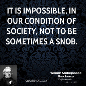 William Makepeace Thackeray Society Quotes