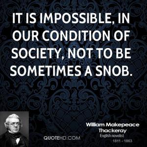 William Makepeace Thackeray Society Quotes