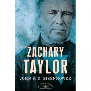 President Zachary Taylor Quotes