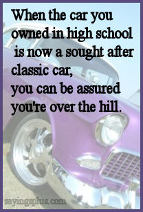 Over The Hill Sayings For 50 http://naoxan.com/getting-old-funny-age ...