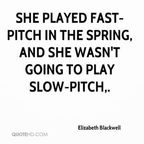 More Elizabeth Blackwell Quotes