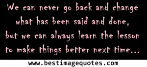 ... but we can always learn the lesson to make things better next time