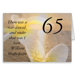 65th Birthday Card Shakespeare Quote