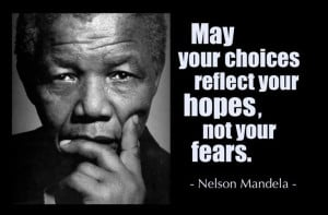Nelson Mandela quote Choices