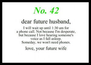 ... Future Husband No., Future Hubby, To My Future Husband, 42 Dear, Love