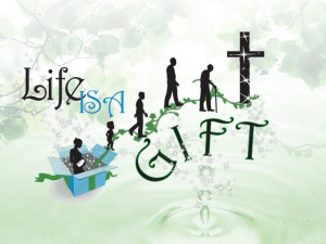Life is a gift – accept it.
