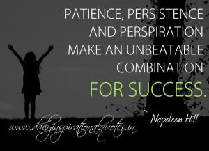 ... unbeatable combination for success. ~ Napoleon Hill ( Success Quotes