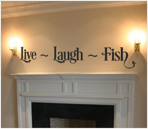Live Laugh Fish Quote Wall Art Wall Decal by VinylDecorBoutique, $13 ...