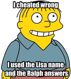 Ralph Wiggum quotes?