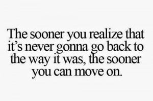 ... think some Time To Move On Quotes (Move On Quotes) above inspired you