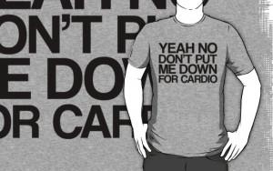 Fat Amy - Cardio Quote by stevebluey