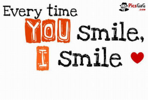 You Smile i Smile Quote
