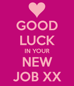Related Pictures good luck in your new job card new