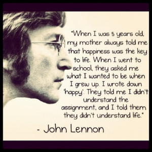 John Lennon Quote On Life & Being Happy