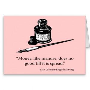 English Saying - Money & Manure - Humor Quotes Greeting Card