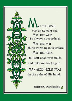 ... › Portfolio › May the Road Rise up to Meet You, Irish Blessing