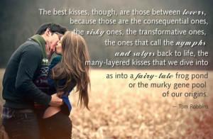 The best kisses...