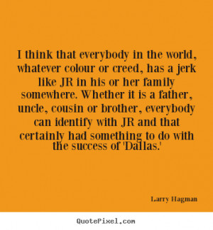... larry hagman more success quotes life quotes friendship quotes