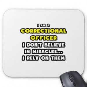 miracles and correctional officers funny mouse pads