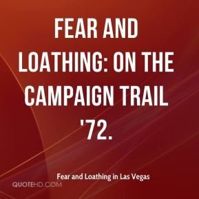 Fear and Loathing in Las Vegas - Fear and Loathing: On the Campaign ...