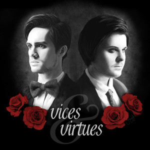Panic+at+the+disco+vices+and+virtues+wallpaper