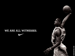 LeBron James We are all witnesses.