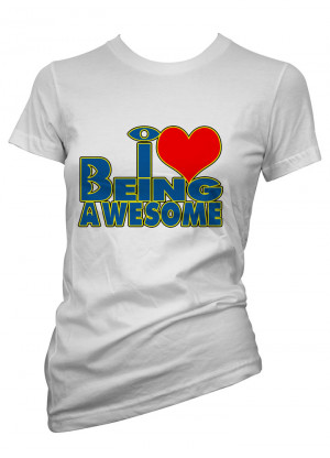 Womens-Funny-Sayings-T-Shirts-I-Love-Being-Awesome-Ladies-Sarcastic ...