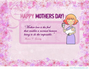 Happy mother love is the fuel that anables mothers quote 2013
