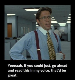 Office Space Quotes Bill Lumbergh http://picsbox.biz/key/office ...