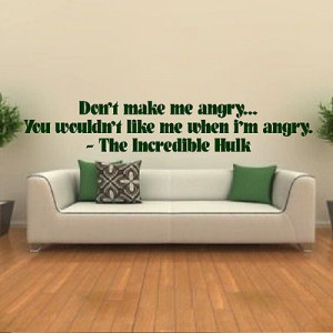 The Incredible Hulk Dont Make Me Angry Quote Wall Sticker / Design Art ...