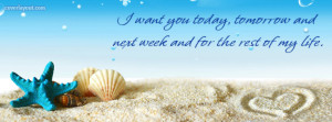 Want You Today Tomorrow and Next Week Facebook Cover Layout