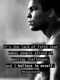 believe in myself.