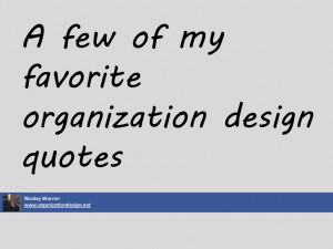 Organization design quotes