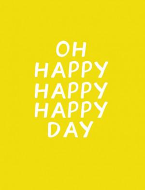 hello, friday: oh happy day print