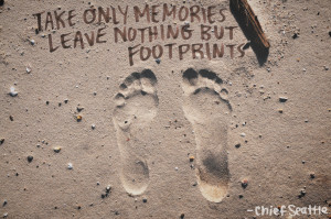 Take only memories leave nothing but footprints